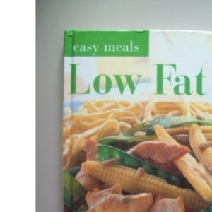 Low Fat (Easy Meals S.)