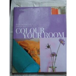 Colour Your Room (Home Books)