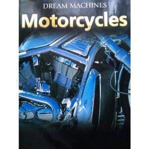 Motorcycles (Dream Machines)