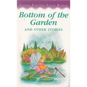 Bottom of the Garden (Stories for the Very Young)