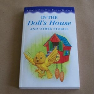 In the Doll's House (Stories for the Very Young)