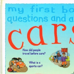 Cars (My First Book of Questions & Answers)