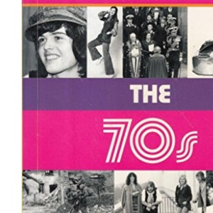 The 70s (Decades Book)