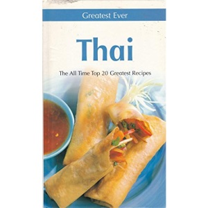 Greatest Ever Thai (Greatest Ever Cookbook S.)
