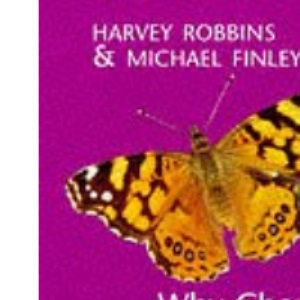 Why Change Doesn't Work: How to Try Again and Succeed