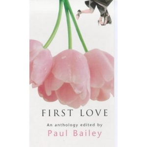 First Love: An Anthology