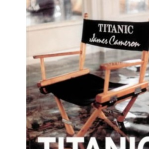 Titanic And The Making Of James