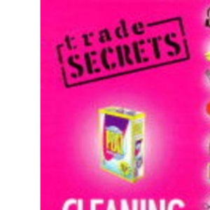 Trade Secrets: Cleaning