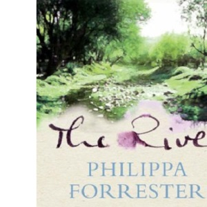 The River: A love story, a new life in the country, and one idyllic year filming otters