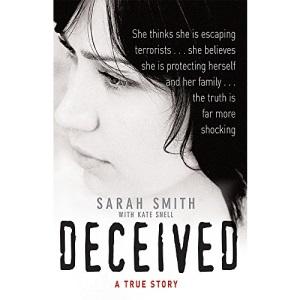 Deceived: A True Story