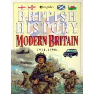 Modern Britain: 1914-1990s (British History)