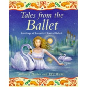 Tales from the Ballet (Gift books)
