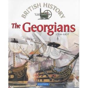 The Georgians: 1714-1837 (British History)