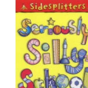 Seriously Silly School Jokes (Sidesplitters S.)
