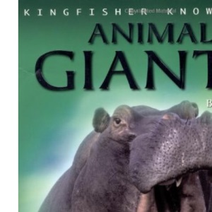 Animal Giants (Kingfisher Knowledge)