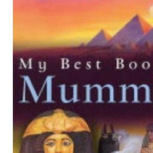 My Best Book of Mummies