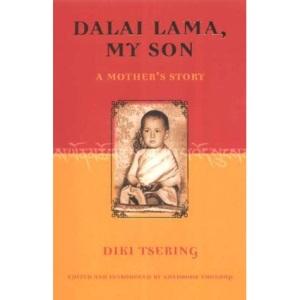 Dalai Lama, My Son: A Mother's Story