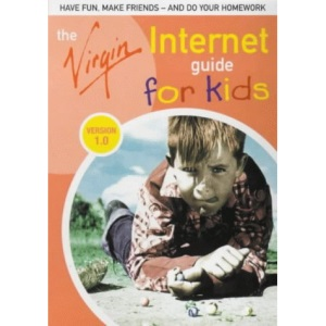 The Virgin Internet Guide for Kids: Version 1.0