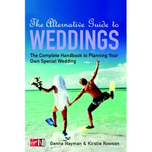 The Alternative Guide to Weddings