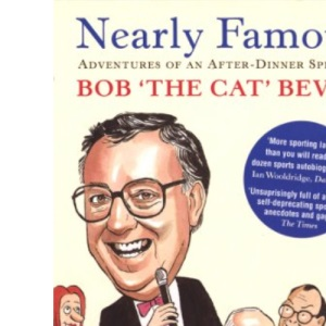 Nearly Famous: Adventures of an After-Dinner Speaker