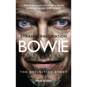 Strange Fascination: David Bowie - The Definitive Story