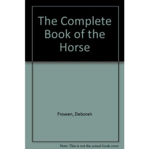 The Complete Book of the Horse
