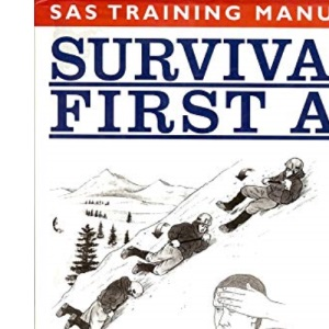 Survival First Aid (Elite forces training manual)