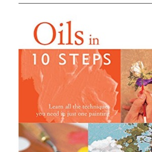 Oils in 10 Steps by Ian Sidaway