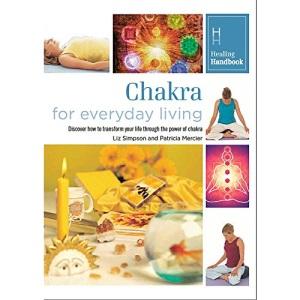 Healing Handbooks: Chakra for Everyday Living