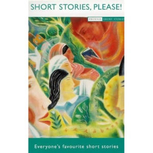 Short Stories Please (Phoenix Short Stories)
