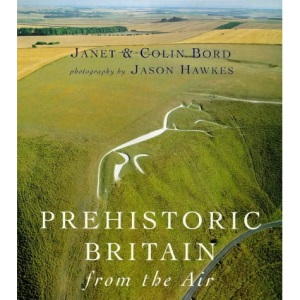 Prehistoric Britain From The Air (Phoenix Illustrated)