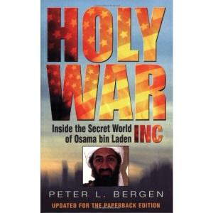 Holy War, Inc: Inside the Secret World of Osama bin Laden: Inside the Secret World of Osma Bin Laden