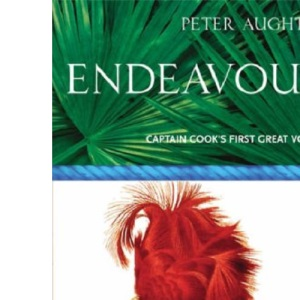 Endeavour: The Story Of Captain Cook's First Great Epic Voyage (Voyages Promotion)