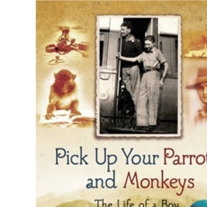 Pick up your Parrots and Monkeys...: A Boy Soldier in India (Cassell Military Paperbacks)