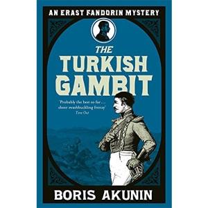 Turkish Gambit (Erast Fandorin, No. 2) (Erast Fandorin Mysteries)