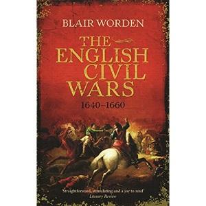 The English Civil Wars: 1640 - 1660