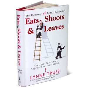 Eats,Shoots & Leaves - The Zero Tolerance Approach to Punctuation (non-fiction)