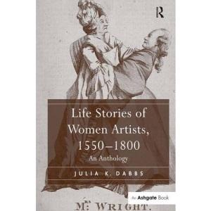 Life Stories of Women Artists, 15501800