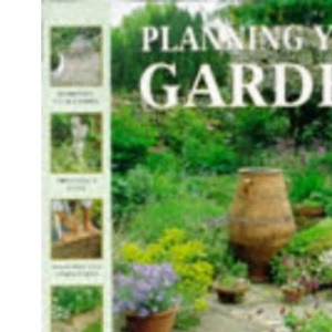 Planning Your Garden (The garden library)