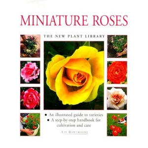 Miniature Roses (New Plant Library)