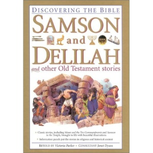 Samson and Delilah and Other Old Testament Stories (Discovering the Bible)