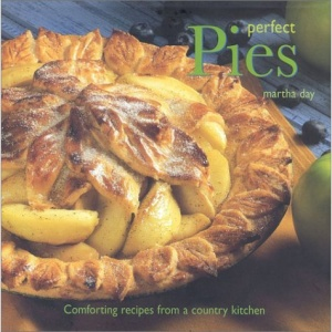Perfect Pies: Comforting Recipes for a Country Kitchen