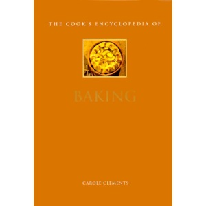 The Cook's Encyclopaedia of Baking: The Cookbook for Creative Home Baking (Mini-matt)