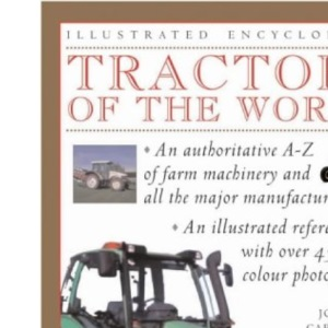 Tractors of the World (Illustrated Encyclopedia)