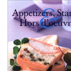 Appetisers, Starters and Hors d'Oeuvres