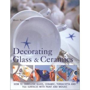 Decorating Glass and Ceramics