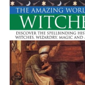 The Amazing World of Witches