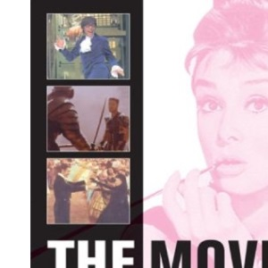 The Movies: A Complete Guide to the Stars, Directors, Studios and Movie Genres