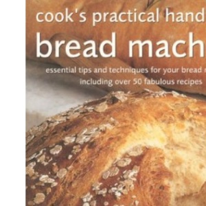 Bread Machine (Cook's Practical Handbook)