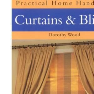 Curtains and Blinds (Practical Home Handbook)